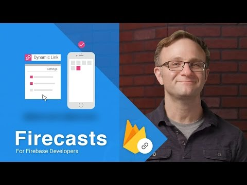 Getting Started with Firebase Dynamic Links on iOS - Firecasts