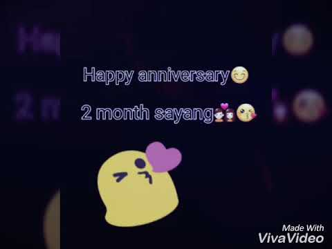 Happy Anniversary 2 Month Youtube