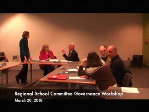Regional School Committee Governance Workshop 03.20.18