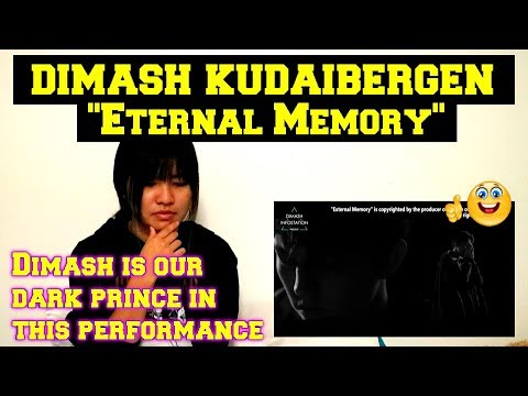 Dimash Kudaibergen - Eternal Memory (Reaction)