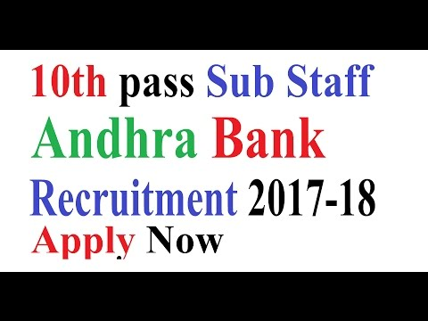 Andhra Bank 10th Pass Sub Staff Posts | Governement Jobs Alert |