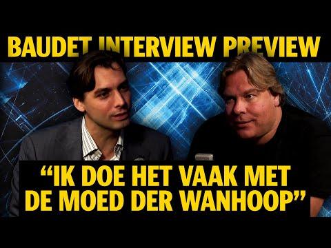 """BAUDET INTERVIEW PREVIEW: """"IK DOE HET VAAK MET DE MOED DER WANHOOP�"""