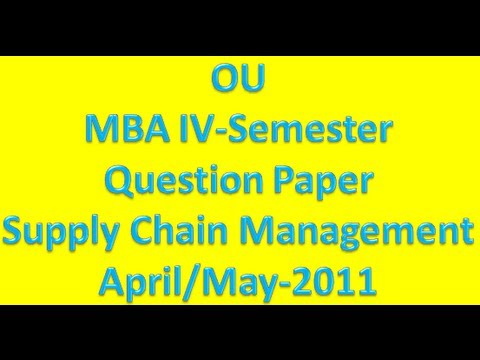 Supply Chain Management Ou Mba 4th Semester April May Question Paper