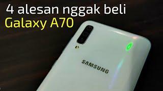 4 alasan nggak beli - Samsung Galaxy A70 review
