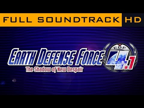 EARTH DEFENSE FORCE 4.1 The Shadow of New Despair OST ◆ Full Soundtrack ◆ HD Music thumbnail