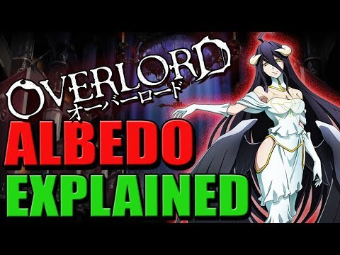 Everything About Albedo | OVERLORD - Albedo Lore, Creation, Settings & Backstory EXPLAINED