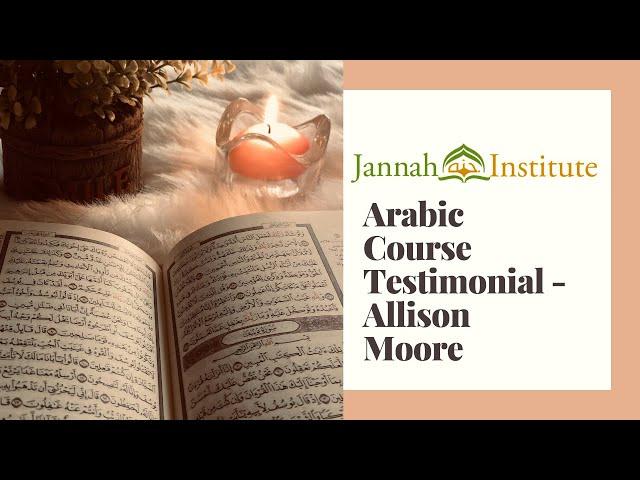 Quranic Arabic Course Testimonial - Allison Moore