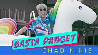 Basta Panget - Chad Kinis [Official Music Video]