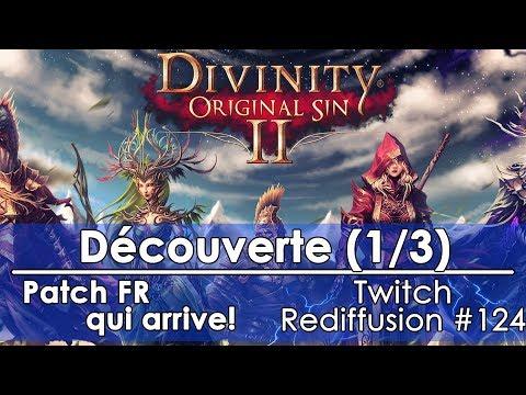 [FR]Divinity: Original Sin 2 - Découverte(1/3)(Twitch - Redif #124)