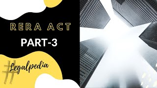 Real Estate (Regulation & Development) Act, 2016 (RERA ACT) - PART 3 (Section 19 to 53)