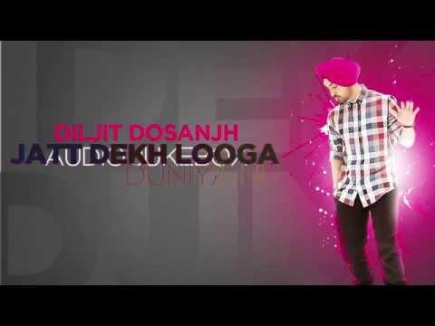Jatt Dekh Looga | Diljit Dosanjh | Audio Jukebox | SpeedRecords