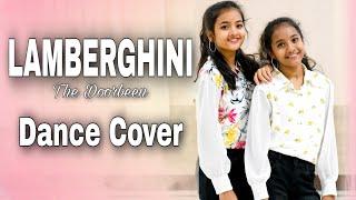 Lamberghini Dance Cover by Keerthi & Laasya | The Doorbeen | Punjabi Song | Kittamma