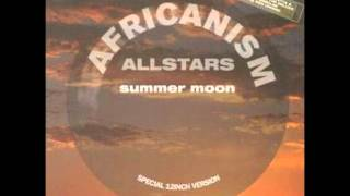 Summer Moon - Africanism Allstars.wmv