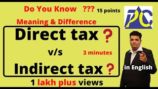 DIRECT TAX V/S INDIRECT TAX