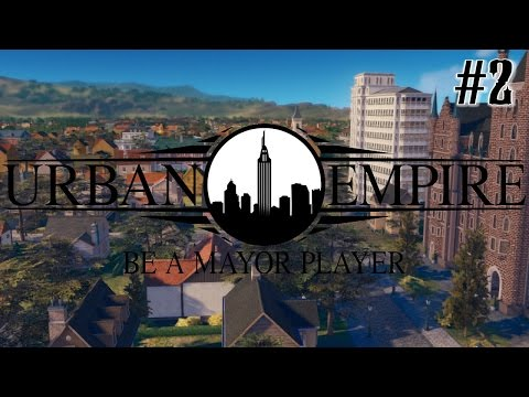 URBAN EMPIRE GAMEPLAY - The City is growing! #2