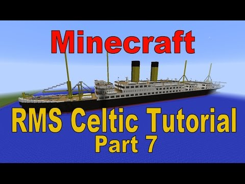 Minecraft! RMS Celtic Tutorial Part 7