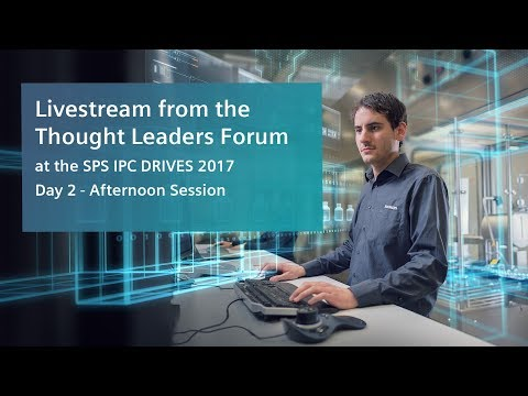 Live @SPS IPC Drives – Thought Leaders Forum Day 2 | 29 November 2017 | 1pm – 5pm