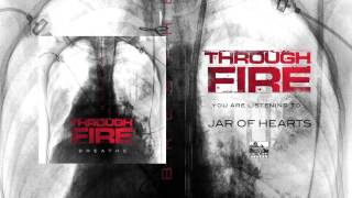THROUGH FIRE - Jar of Hearts (Cover)