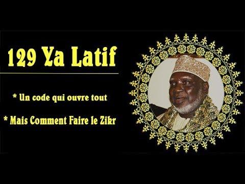 129 Ya Latif - Un code qui ouvre tout mais comment