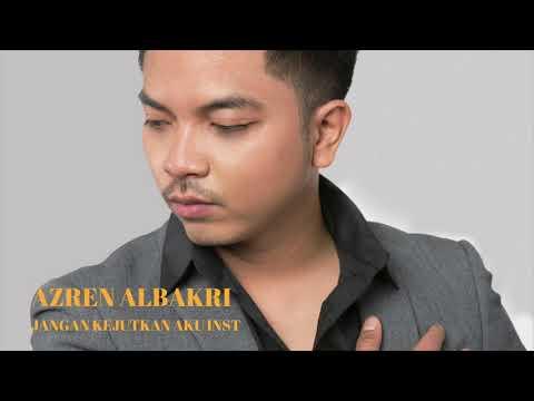 AZREN ALBAKRI -  JANGAN KEJUTKAN AKU (Instrumental)