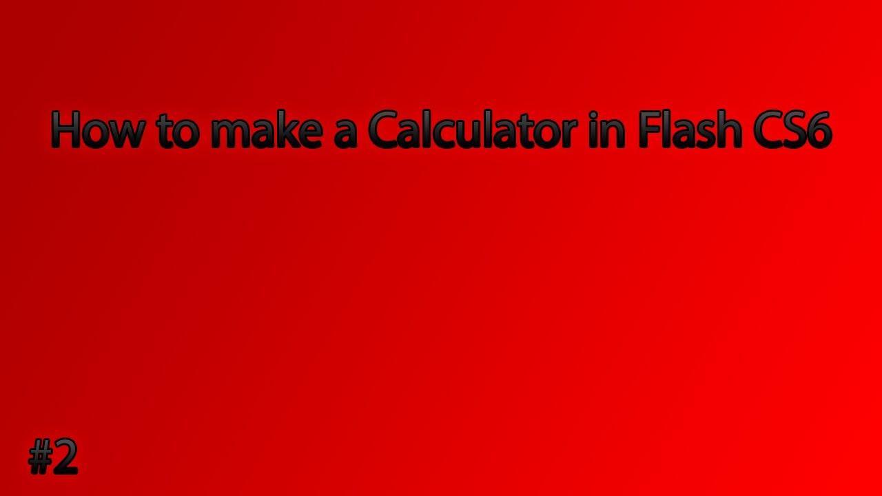 How to make calculator in adobe flash youtube.