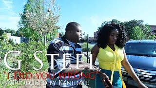 g steel   i did you wrong video   x pdtheceo