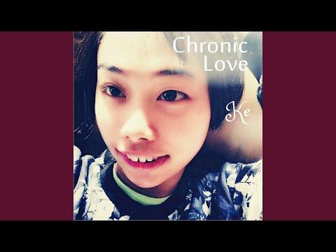 Chronic Love