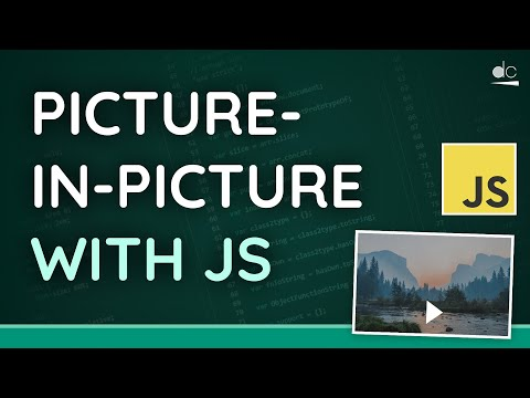 Picture-in-Picture On The Web - HTML & JavaScript Tutorial