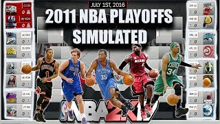 2011 NBA PLAYOFFS SIMULATED IN NBA2K17! #ThrowBack