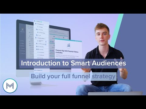 2.1 Introduction to Smart Audiences - <br> Build your Strategy with madgicx.com