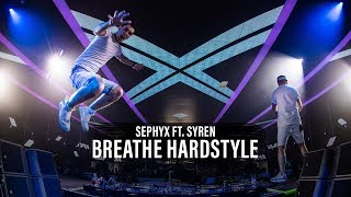 Смотреть клип Sephyx Ft. Syren - Breathe Hardstyle