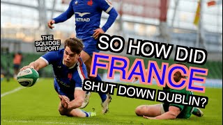 So how did France shut down Dublin? | Six Nations 2021 | The Squidge Report
