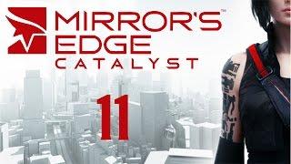 Mirror's Edge Catalyst - Прохождение игры на русском [#11]