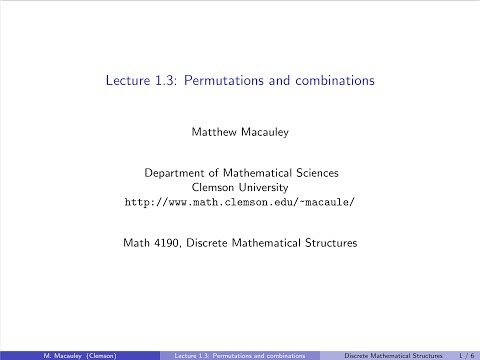 Discrete Mathematical Structures, Lecture 1.3: Permutations and combinations thumbnail