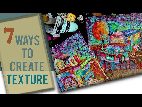 7 Ways To Create Texture On Canvas | Whimsical Painting Techniques