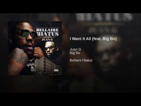 I Want It All (feat. Big Bo)