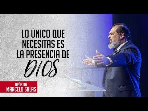 Lo único Que Necesitas Es La Presencia De Dios | Ap. Marcelo Salas
