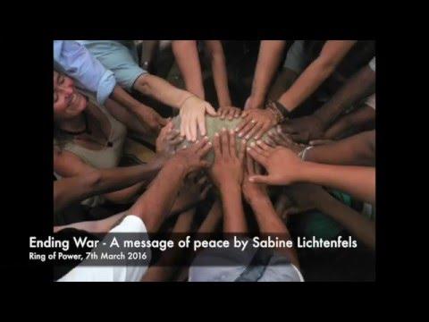 Ending War - A message of peace by Sabine Lichtenfels