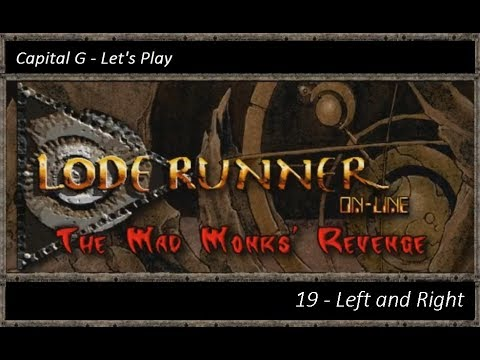 Capital G - Let's Play Lode Runner Online: The Mad Monks' Re