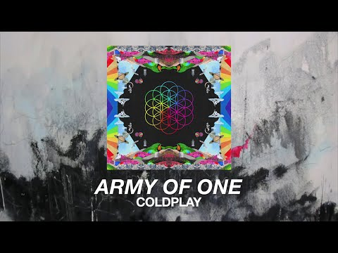 Coldplay - Army Of One (lyrics)