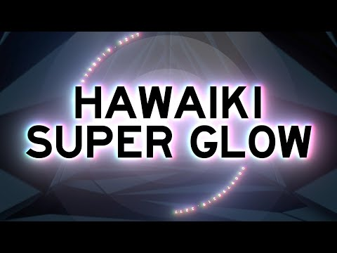 Hawaiki Super Glow - Tutorial thumbnail