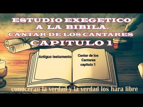 ESTUDIO BÍBLICO: CANTARES CAPITULO 1 (atravez de la biblia)