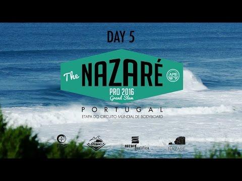 Nazaré Pro 2016 | Highlights - DAY 5
