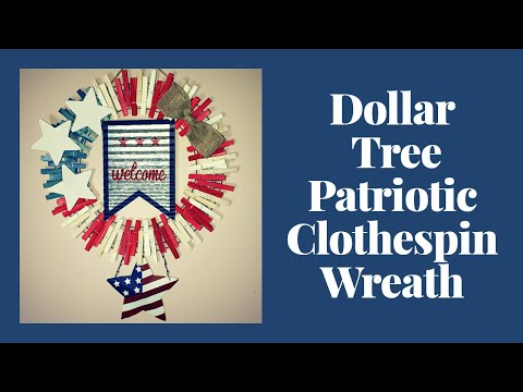 Dollar Tree Patriotic Clothespin Wreath