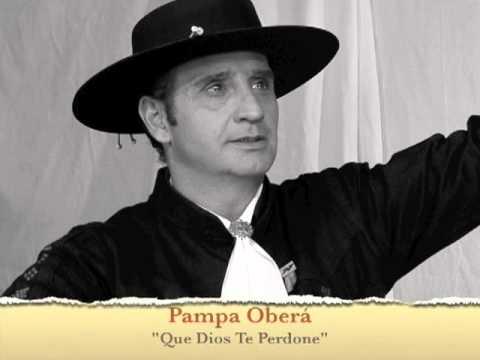 Pampa Oberá - Que Dios Te Perdone.