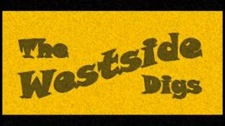 The Westside Digs - Hard To Find