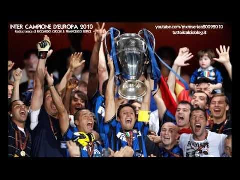 INTER-BAYERN 2-0 - Radiocronaca di Riccardo Cucchi & Francesco Repice - INTER CAMPIONE D'EUROPA 2010