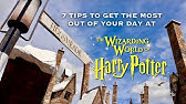 7 TIPS TO GET THE MOST OUT OF THE WIZARDING WORLD OF HARRY POTTER
