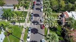 Encanto Palmcroft Home Tour