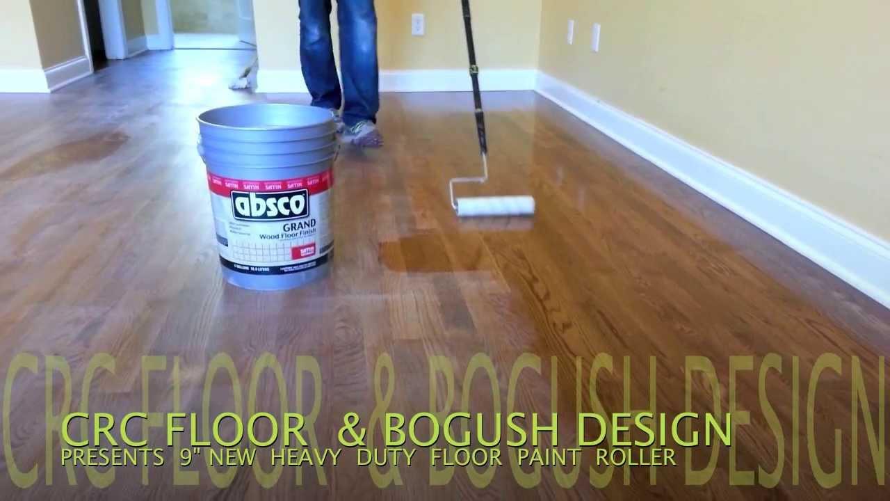 Hard Wood Floor New Paint Roller Crc Floor Youtube